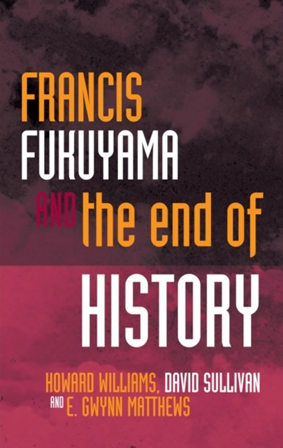 (ebook) Francis Fukuyama and the End of History
