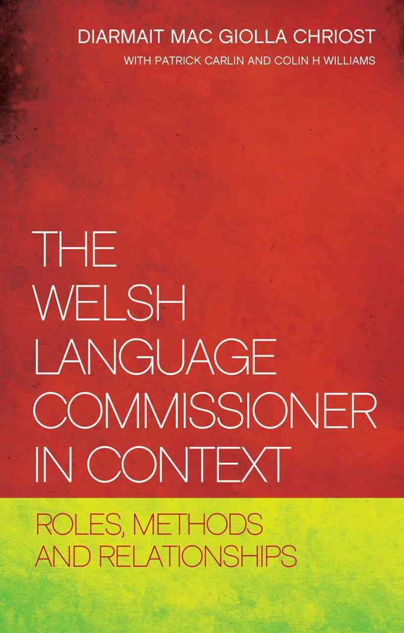 The Welsh Language Commissioner in Context