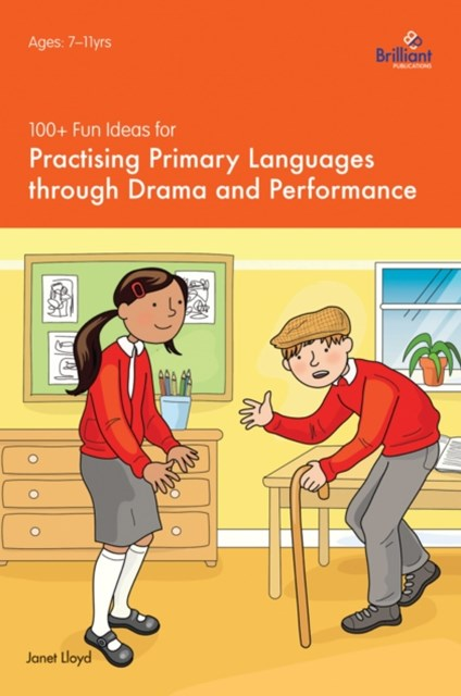 (ebook) 100+ Fun Ideas for Practising Primary Languages through Drama and Performance