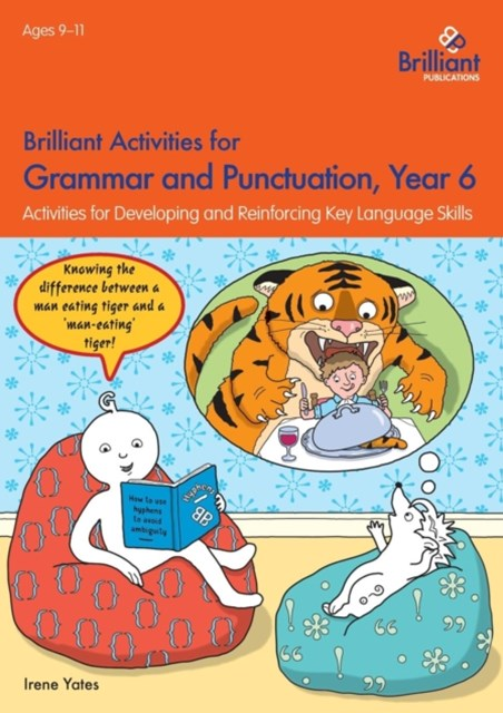 Brilliant Activities for Grammar and Punctuation, Year 6