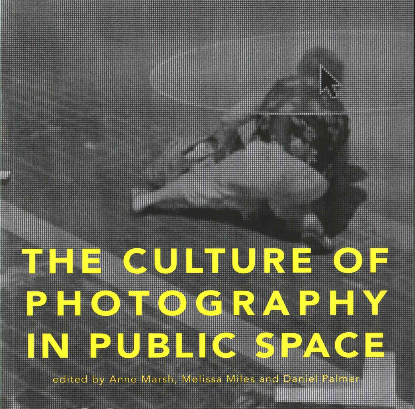 The Culture of Photography in Public Space