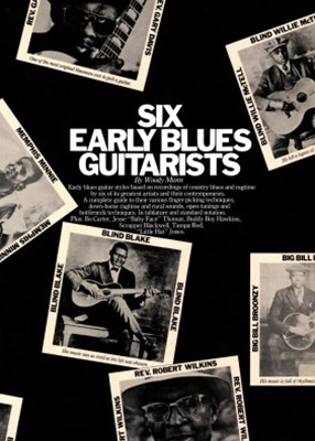 Six Early Blues Roots Guitarists