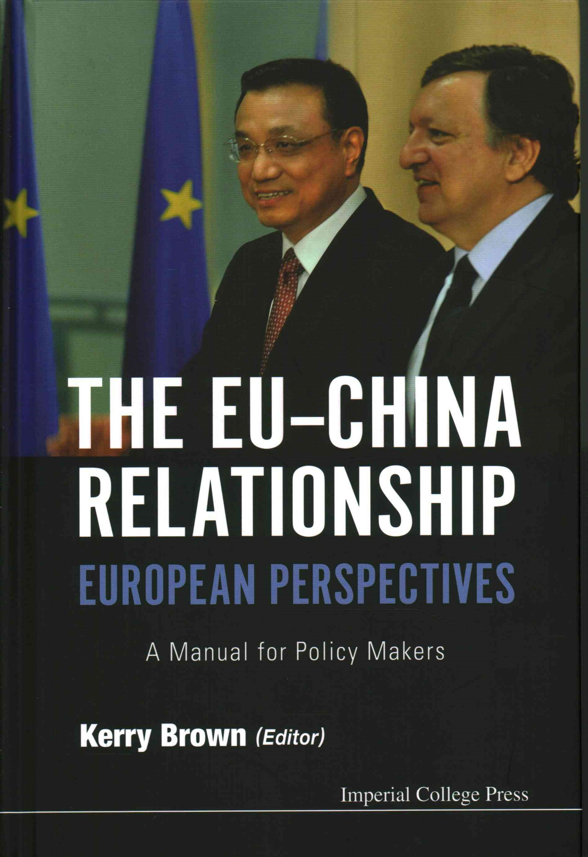 EU-China Relationship: European Perspectives