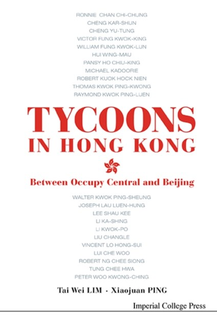 Tycoons In Hong Kong: Between Occupy Central And Beijing