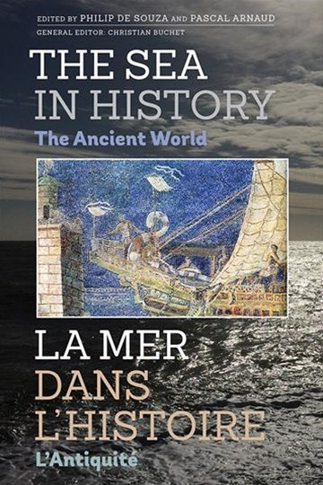 The Sea in History - the Ancient World