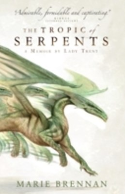 Tropic of Serpents