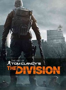 The Art of Tom Clancy's The Division by Paul Davies, David Polfeldt (9781783298341) - HardCover - Art & Architecture Art Technique