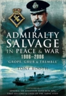 (ebook) Admiralty Salvage in Peace and War 1906 - 2006