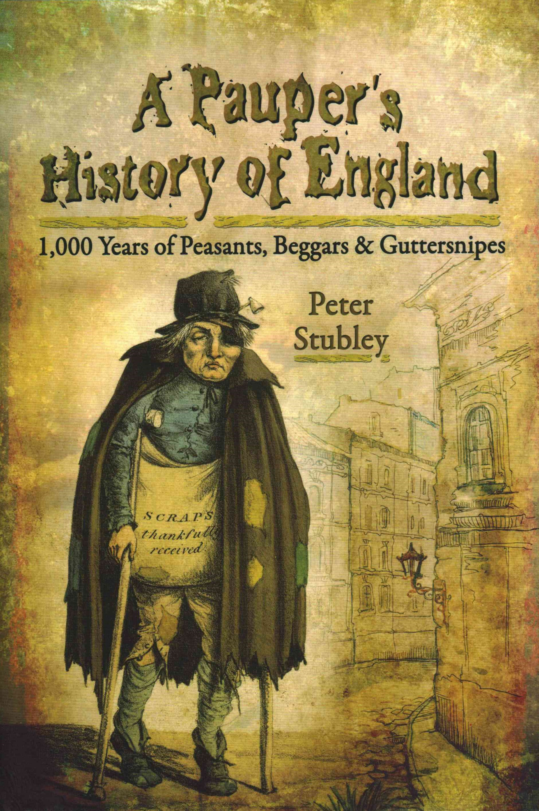 Pauper's Eye View of English History
