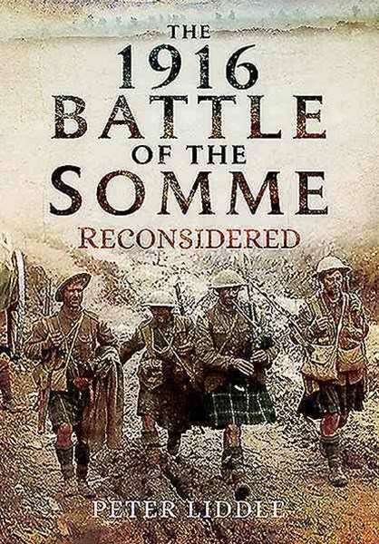 1916 Battle of the Somme Reconsidered