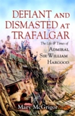 Defiant and Dismasted at Trafalgar