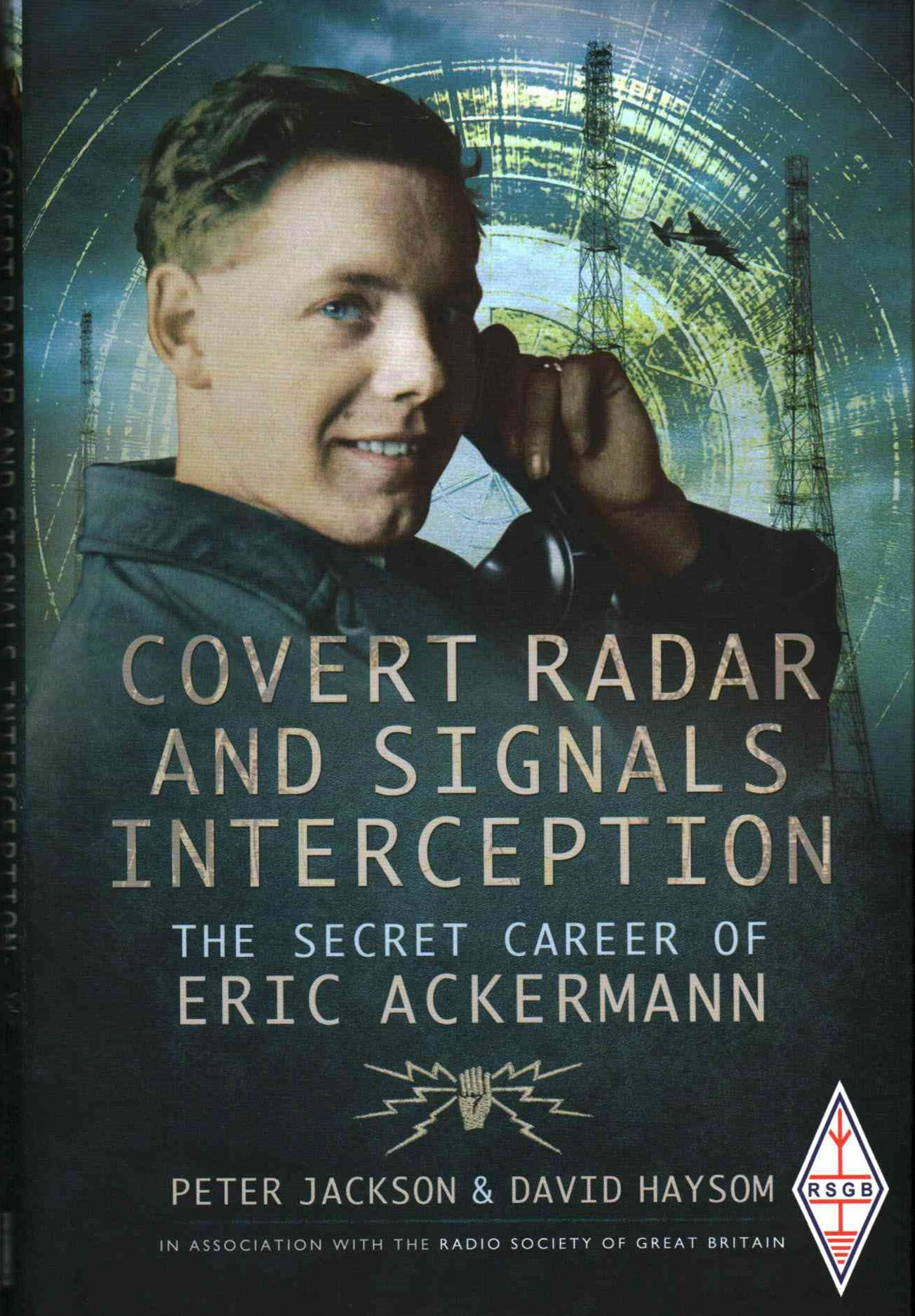 Covert Radar and Signals Interception: The Secret Career of Eric Ackermann
