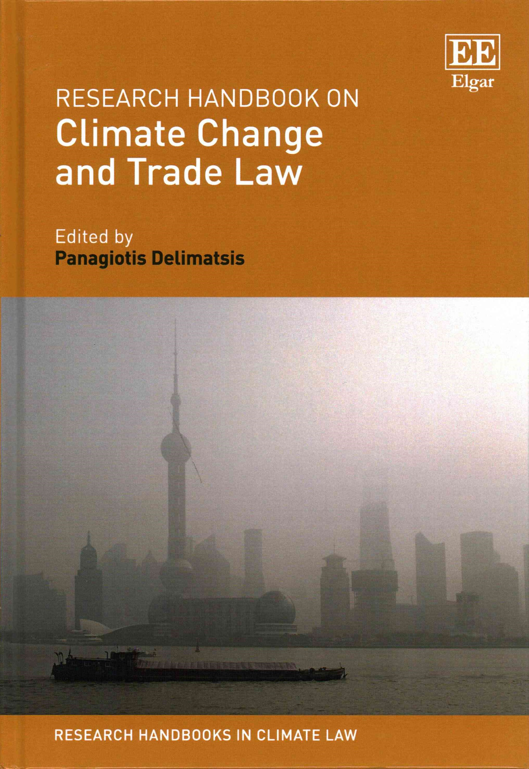 Research Handbook on Climate Change and Trade Law