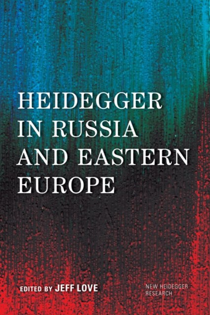 (ebook) Heidegger in Russia and Eastern Europe