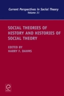 Social Theories of History and Histories of Social Theory
