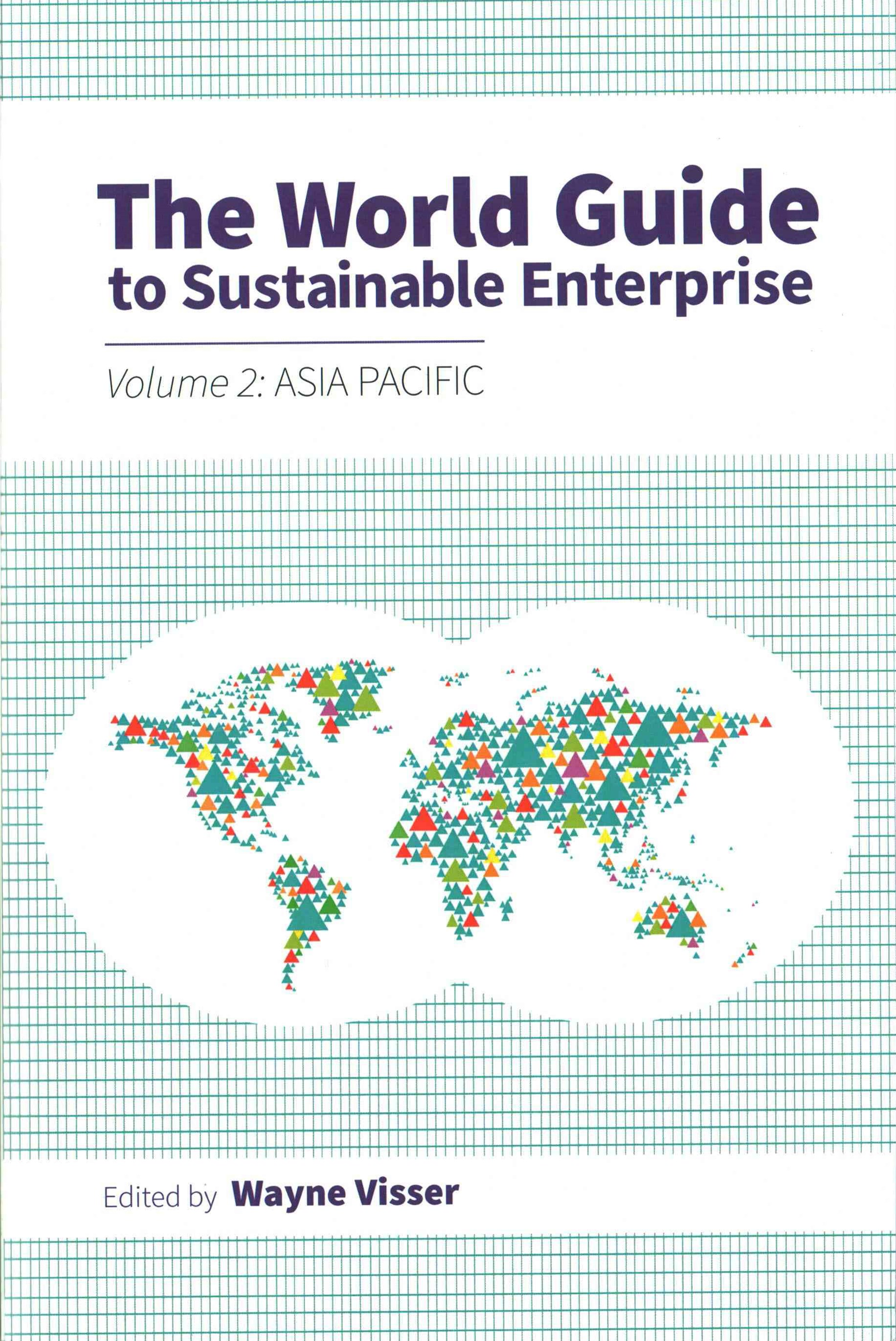 The World Guide to Sustainable Enterprise - Asia Pacific