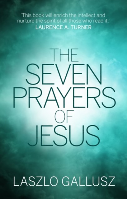 SEVEN PRAYERS OF JESUS