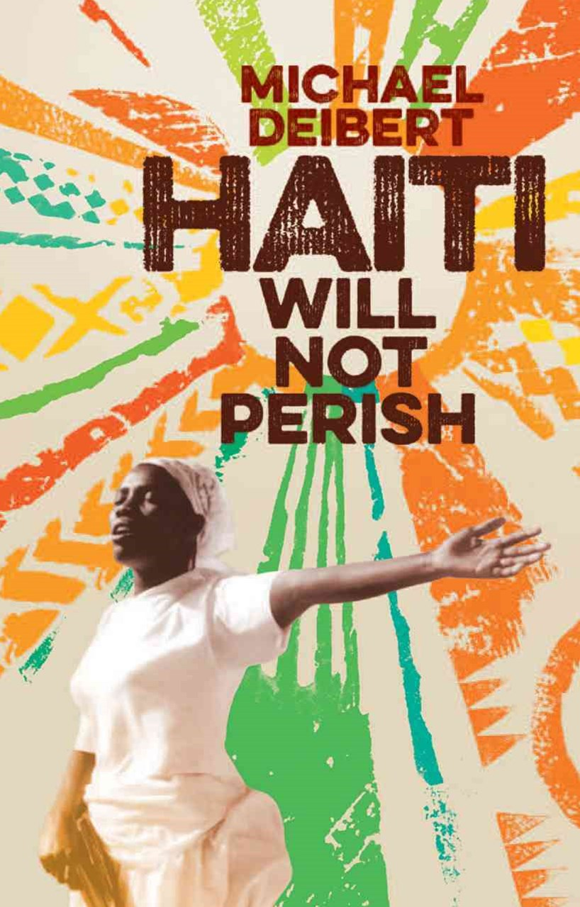 Haiti Will Not Perish