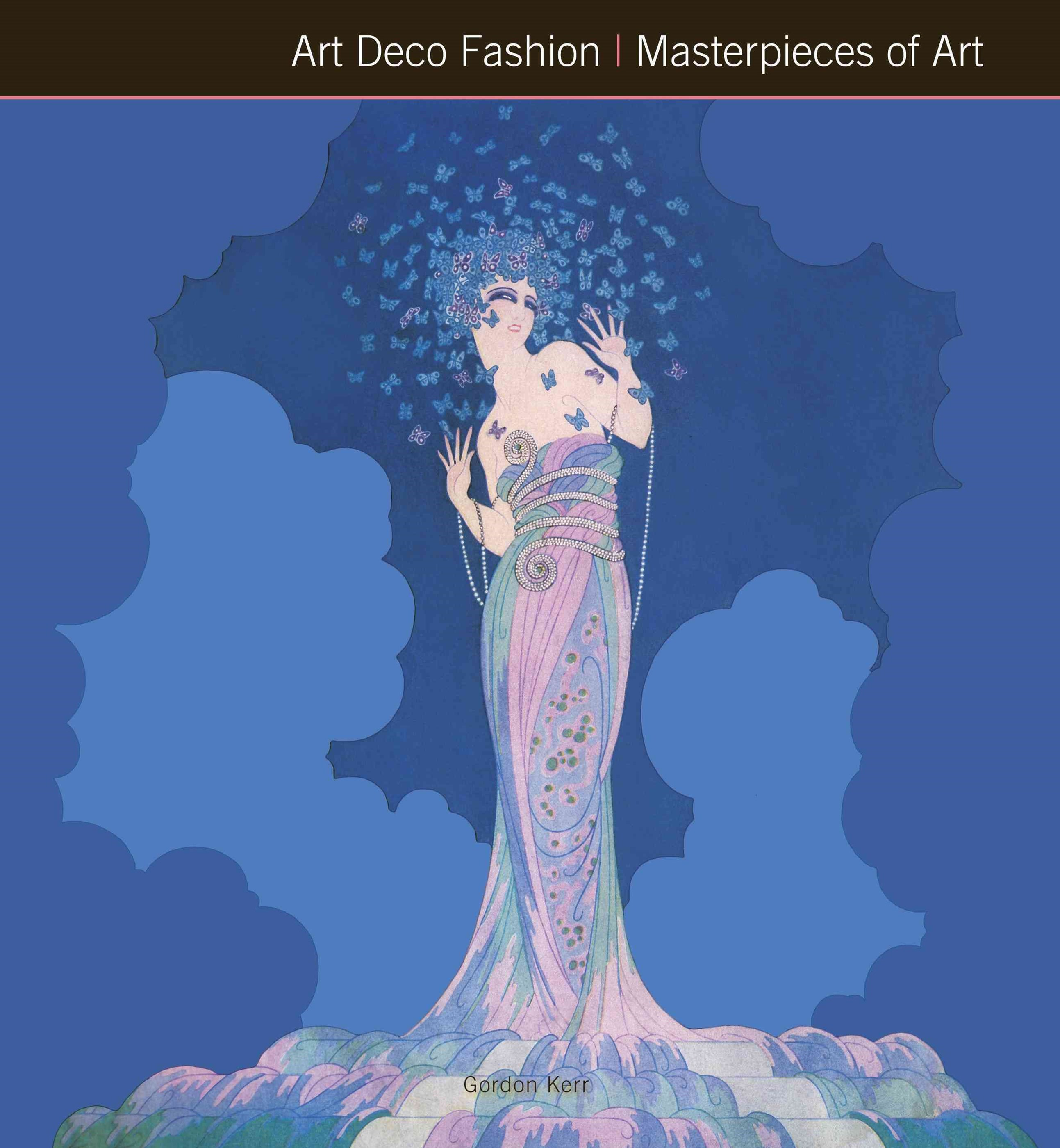 Art Deco Fashion: Masterpieces of Art