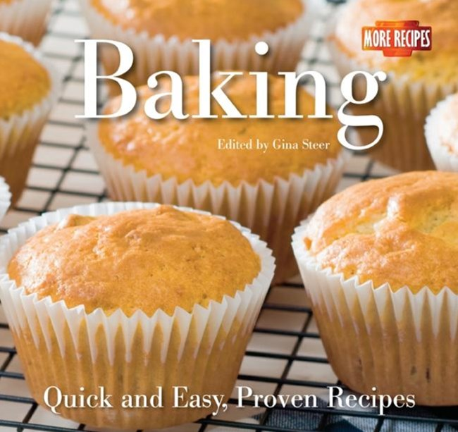 Baking: Quick and Easy, Proven Recipes