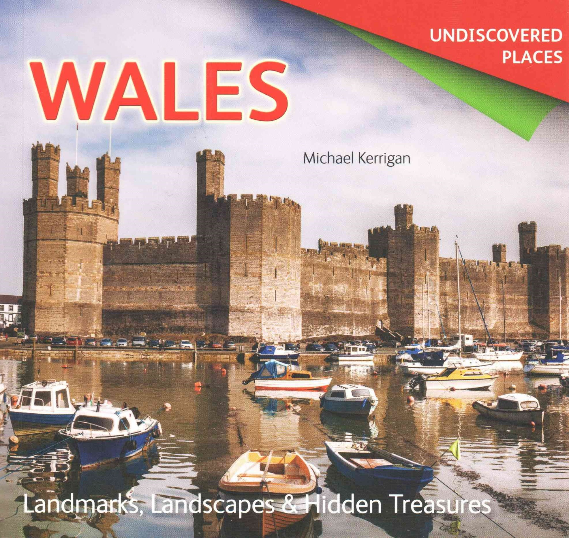 Undiscovered Places: Wales