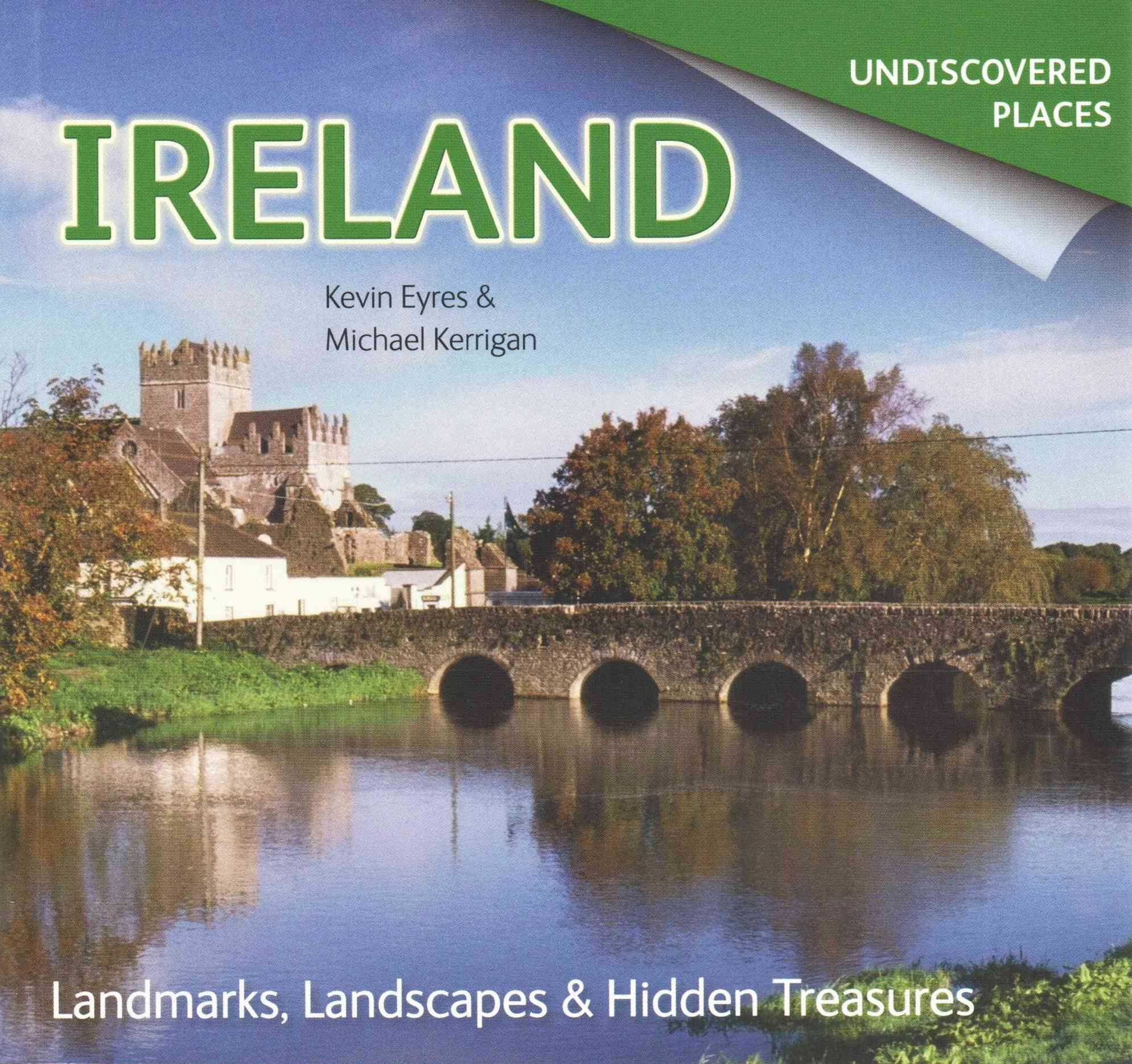 Undiscovered Places: Ireland
