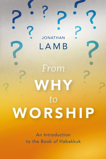 From Why to Worship