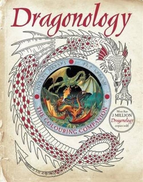 Dragonology: The Colouring Companion