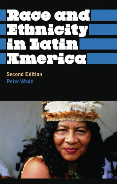 (ebook) Race and Ethnicity in Latin America