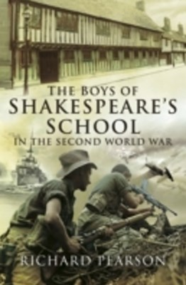 (ebook) Boys of Shakespeare's School in the Second World War