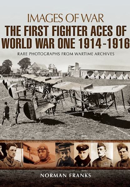 Great War Fighter Aces 1914 - 1916