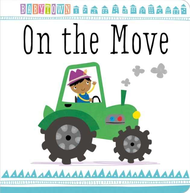 Baby Town: On the Move