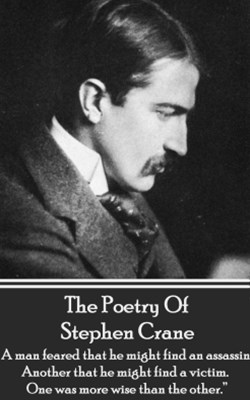 The Poetry Of Stephen Crane