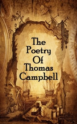 The Poetry Of Thomas Campbell