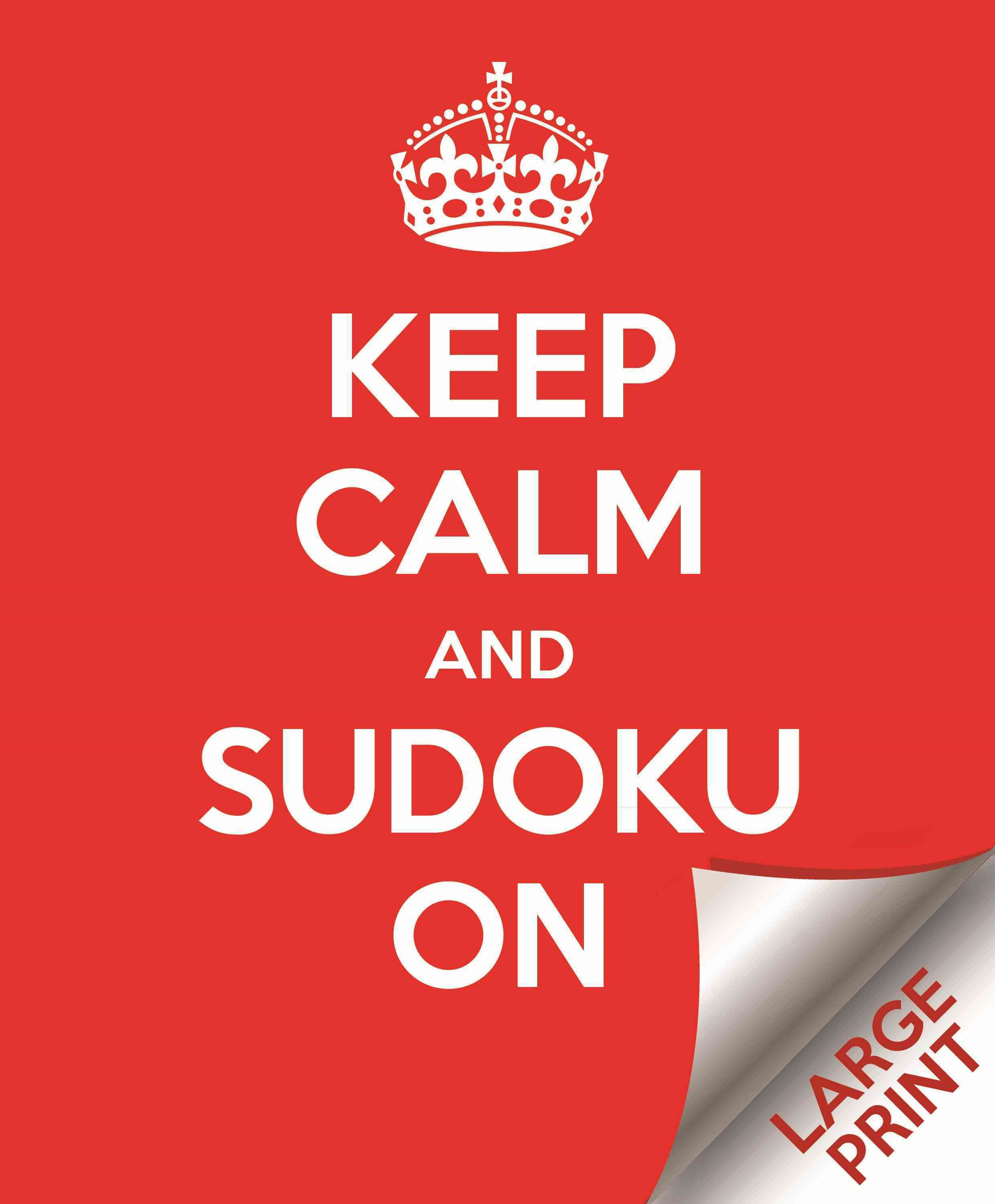 Large Print Keep Calm and Sudoku On
