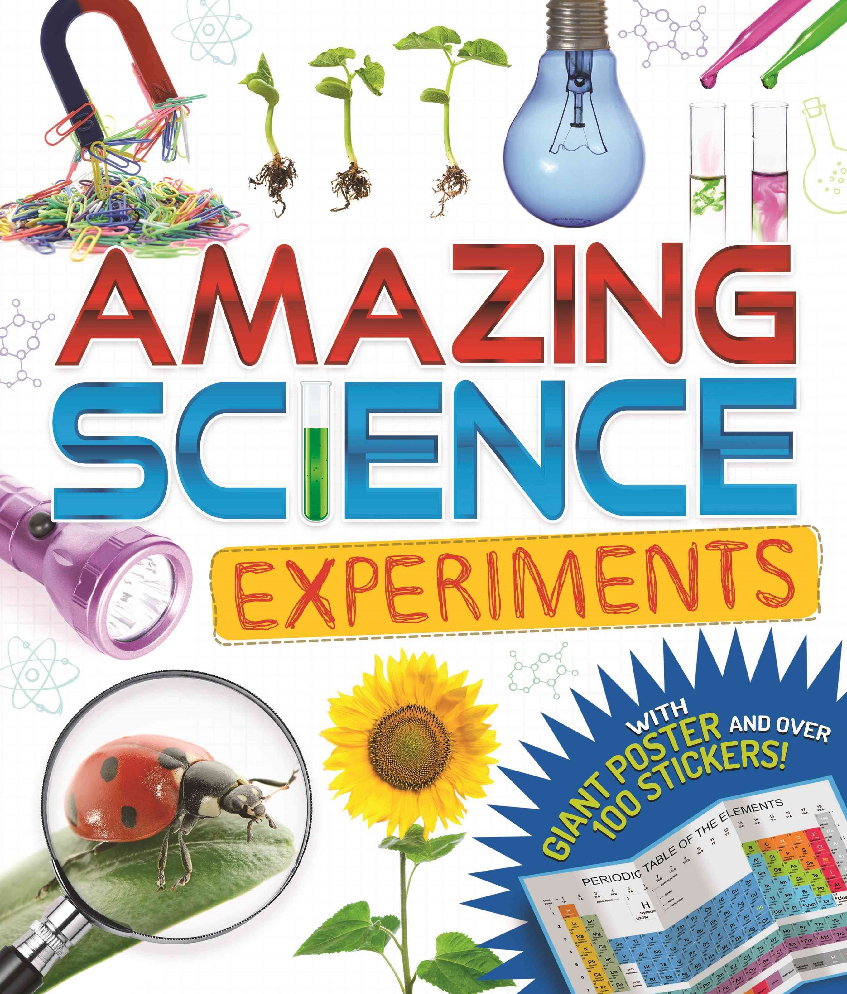 Amazing Science Experiments