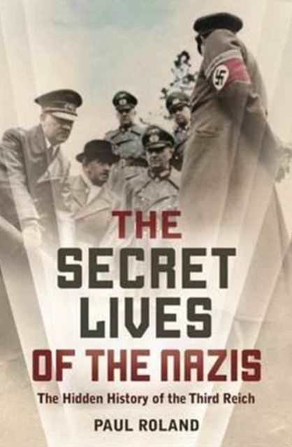 Secret Lives of the Nazis