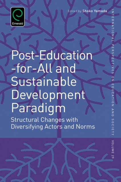 Post-Education-for-All and Sustainable Development Paradigm