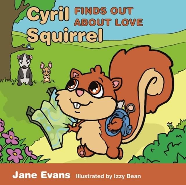 (ebook) Cyril Squirrel Finds Out About Love