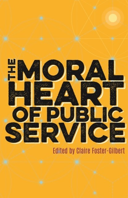 Moral Heart of Public Service