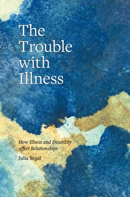 Trouble with Illness