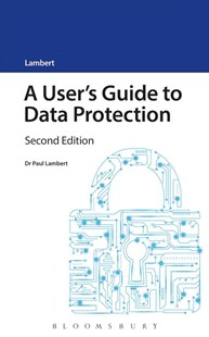 User's Guide to Data Protection by Dr. Paul Lambert (9781784512491) - PaperBack - Computing Networking