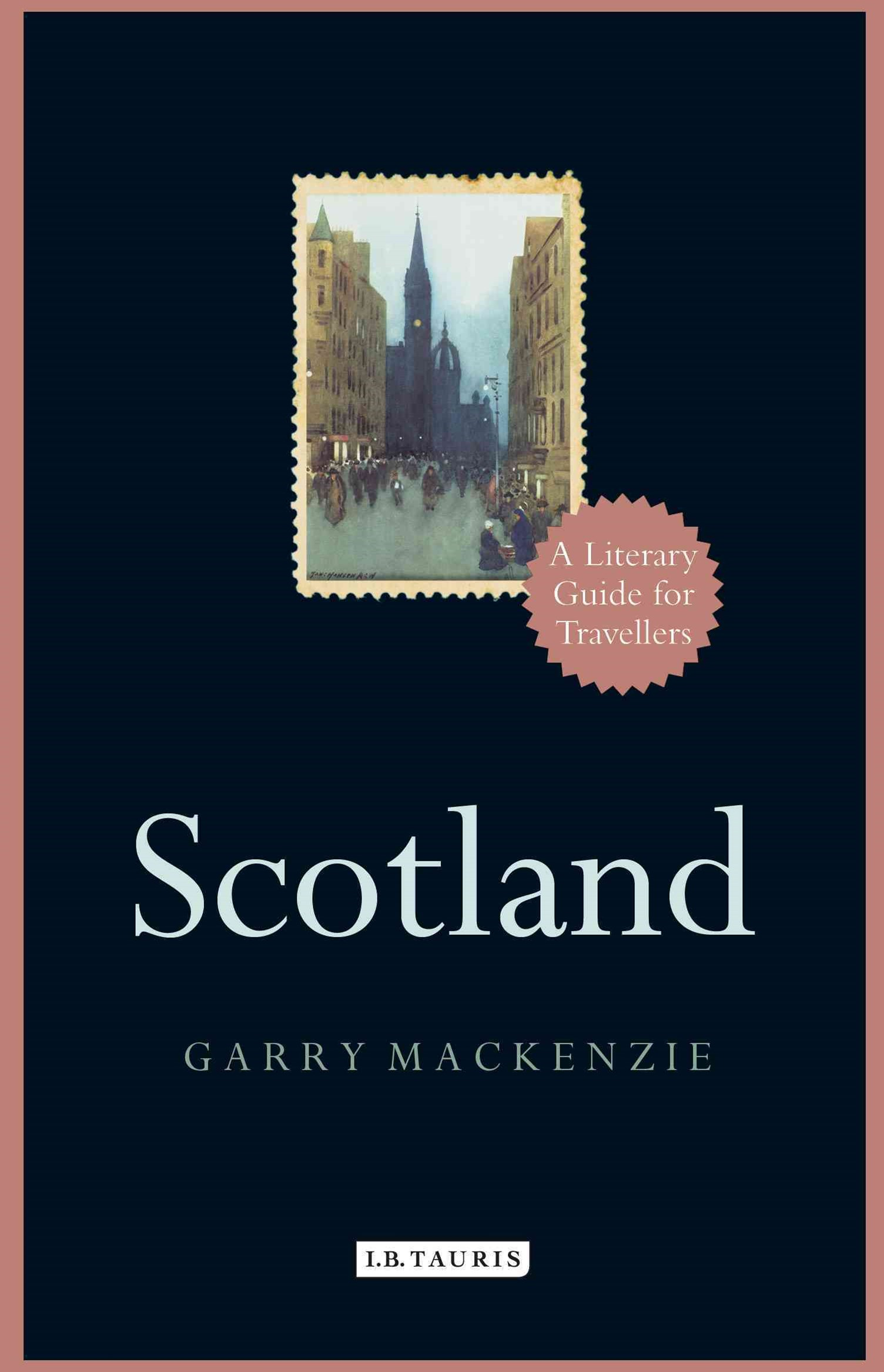 Scotland: A Literary Guide for Travellers