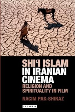Shi'i Islam in Iranian Cinema: Religion and Spirituality in Film
