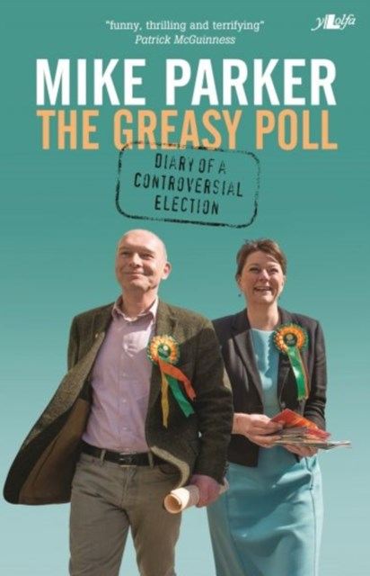 Greasy Poll - Diary of a Controversial Election