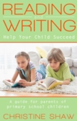 Reading and Writing: Help Your Child Succeed