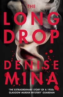 The Long Drop by Denise Mina (9781784704858) - PaperBack - Crime Mystery & Thriller