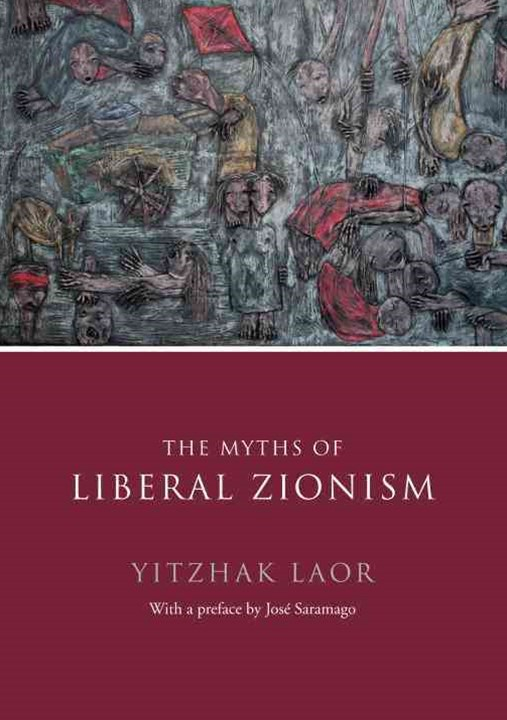 Myths of Liberal Zionism
