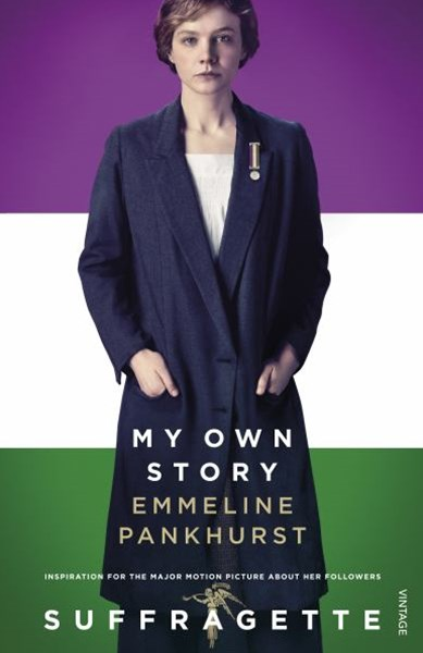 My Own Story (Suffragette Film Tie-in)