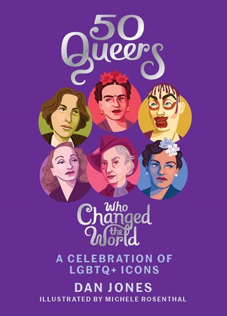 50 Queers That Changed the World